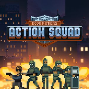 Door Kickers: Action Squad v1.0.32 [Ru / En]