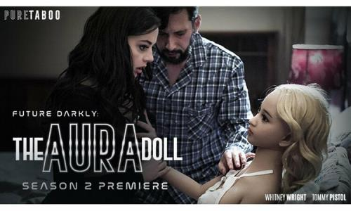 Whitney Wright - Future Darkly: The Aura Doll (FullHD)