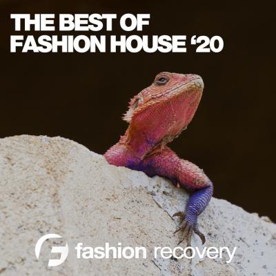The Best Of Fashion House Summer (2020)