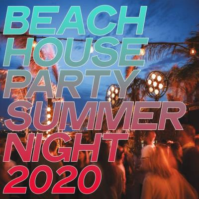 Beach House Party Summer Night 2020 (2020)