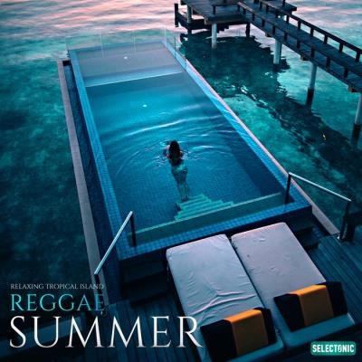 Summer Reggae: Relaxing Tropical Island (2020)