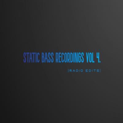 Static Bass Recordings (Radio Edits) Vol 4 (2020)