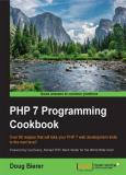 Doug Bierer - PHP 7 Programming Cookbook