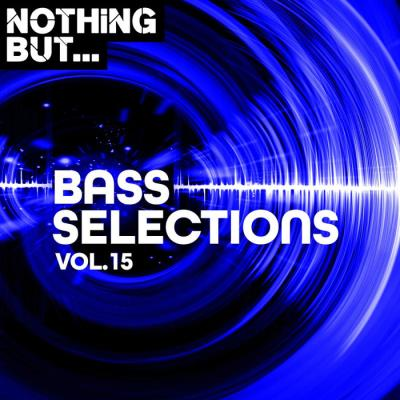 Nothing But... Bass Selections, Vol. 15 (2020)