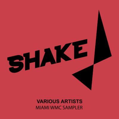 Shake Recordings - Miami Wmc Sampler (2020)