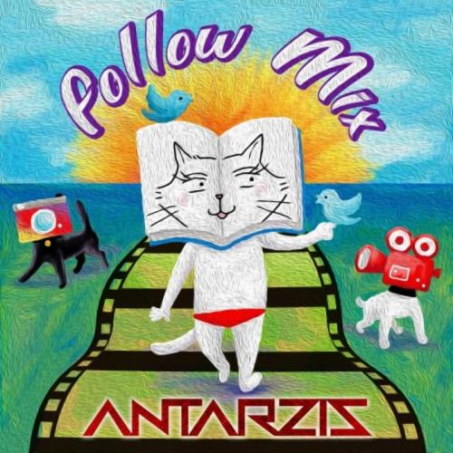 Antarzis - Follow Mix (2020)