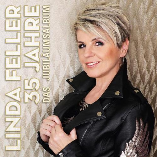 Linda Feller - 35 Jahre (Das Jubilaeumsalbum) (2020)