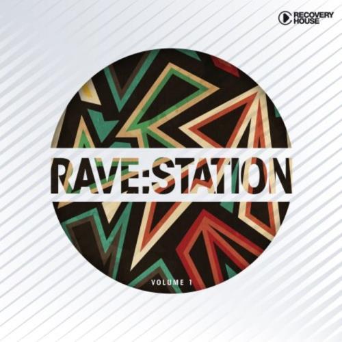 Rave Station Vol 1 (2020)