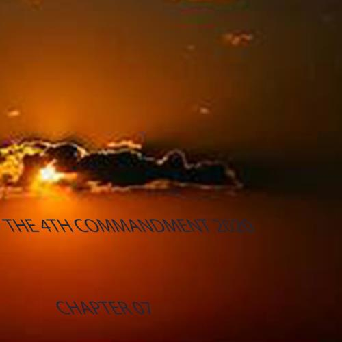 The 4th Commandment 2020 Chapter 07 (2020)