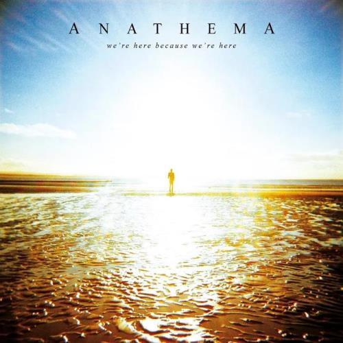 Anathema - We're Here Because We're Here (10th Anniversary Edition) (2020)