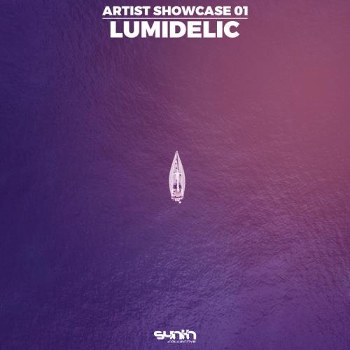 Artist Showcase 01: Lumidelic (2020)