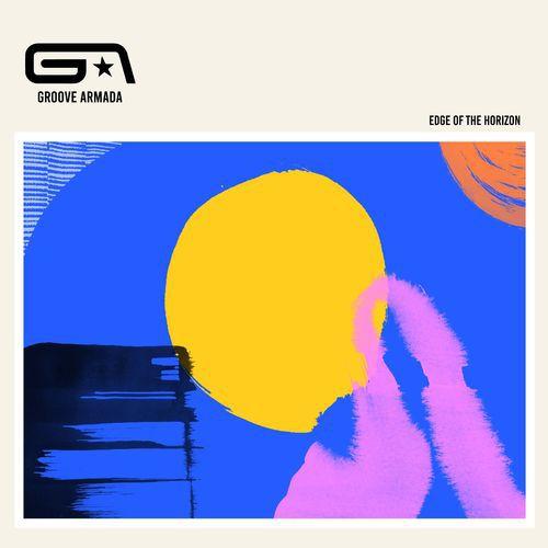 Groove Armada - Edge of the Horizon (2020)