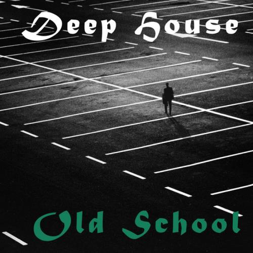 Deep House Old School (2020)