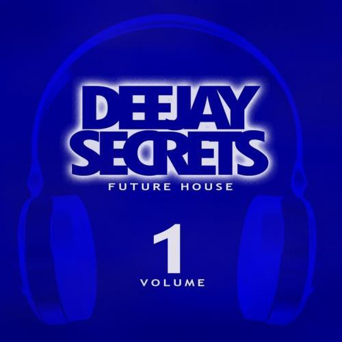 Deejay Secrets: Future House Vol 1 (2020)