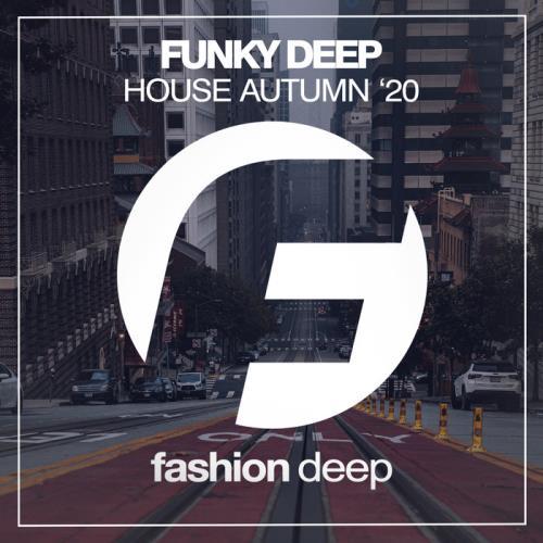 Funky Deep House Autumn '20 (2020)