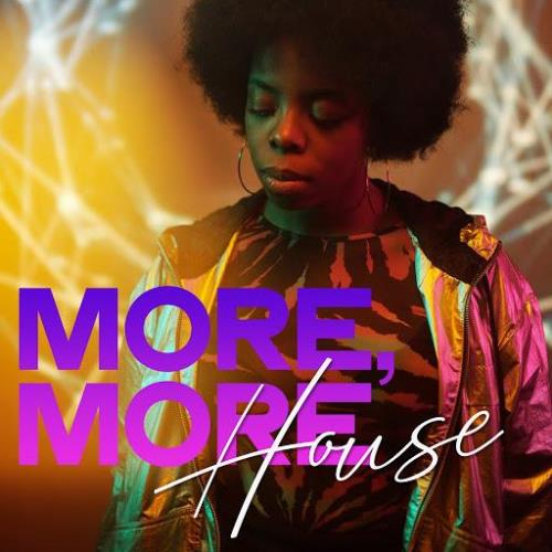 More, More House (2020)