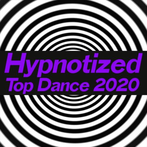 Hypnotized Top Dance 2020 (2020)