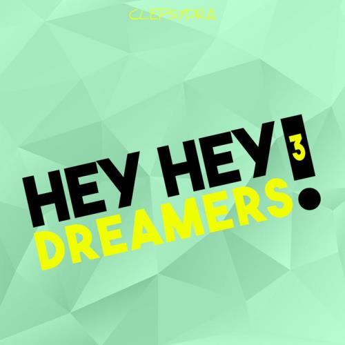 Hey Hey Dreamers! 3 (2020)