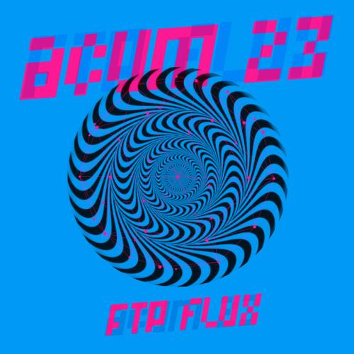 Acum 23 - FTP Flux (2020)