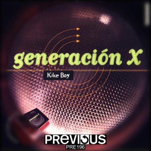 Kike Boy - Generacion X (Expanded & Remastered Edition) (2020)
