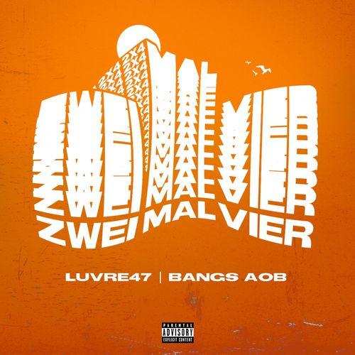 Luvre47 & Bangs - Zweimalvier EP (2020)