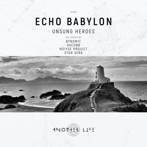 Echo Babylon — Unsung Heroes (2020)