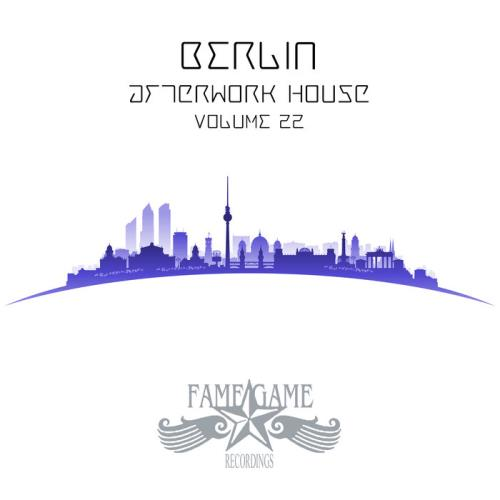 Berlin Afterwork House, Vol. 22 (2020)