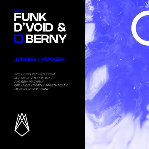 Funk D'Void & Berny — Junkies (2020)