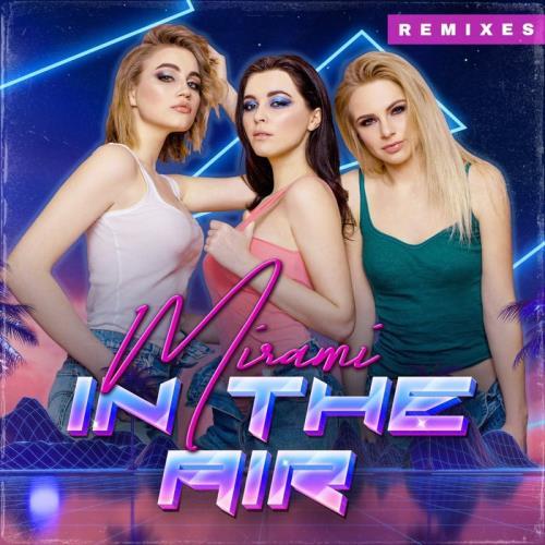 Mirami — In the Air (Remixes) (2020)