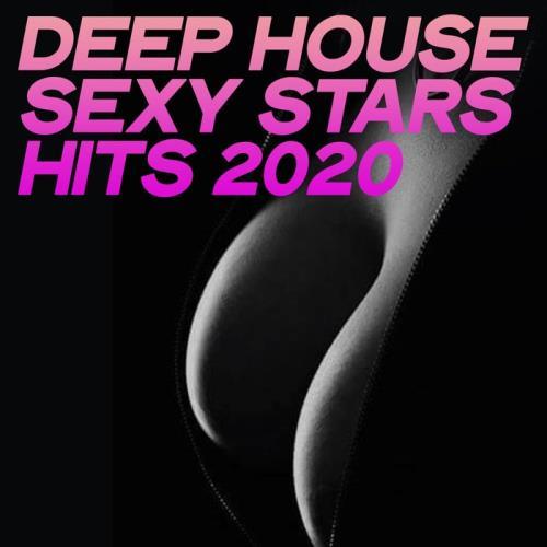 Deep House Sexy Stars Hits 2020 (2020)
