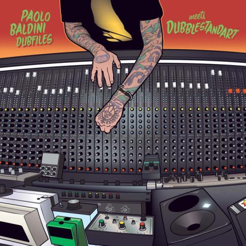 Paolo Baldini Dubfiles & Dubblestandart — Dub Me Crazy (2020)