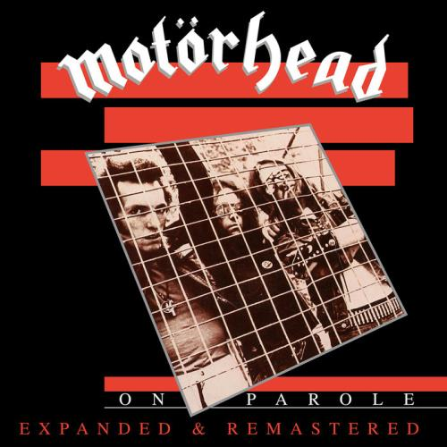 Motorhead — On Parole (Expanded & Remastered) (2020)