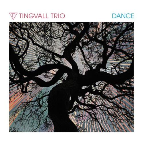 Tingvall Trio — Dance (2020)