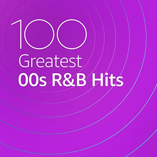 100 Greatest 00s R&B Hits (2020)