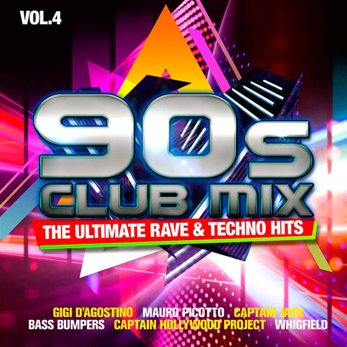 90s Club Mix Vol.4 - The Ultimative Rave & Techno Hits (2020)