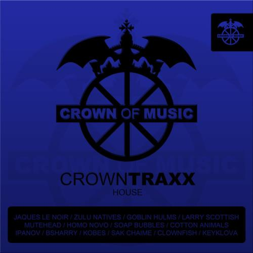 Crown Of Music — Crowntraxx House (2020)