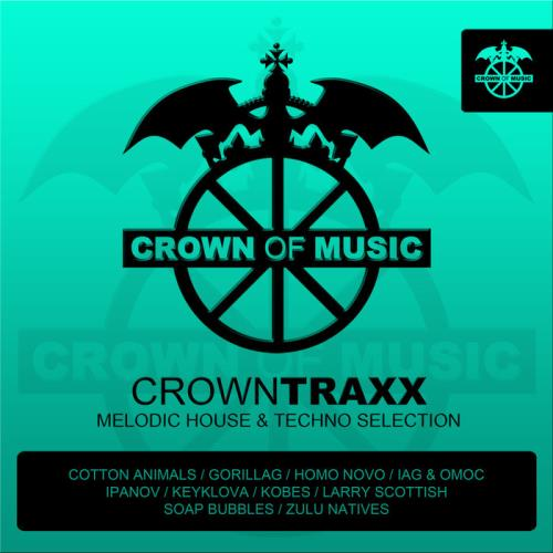 Crowntraxx — Melodic House & Techno (2020)