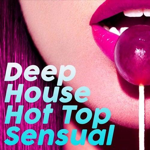 Deep House Hot Top Sensual (2020)