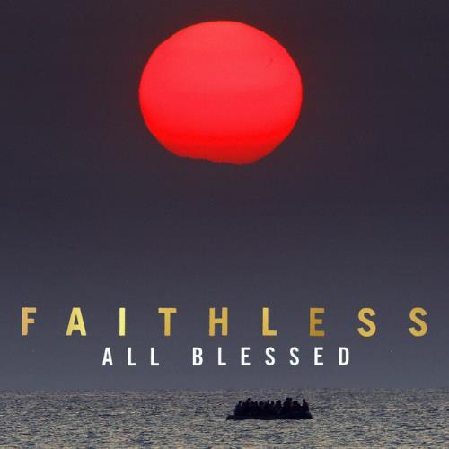Faithless — All Blessed (2020)