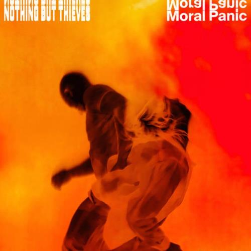Nothing But Thieves — Moral Panic (2020)