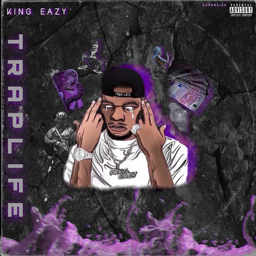 King Eazy - TRAPLIFE (2020)