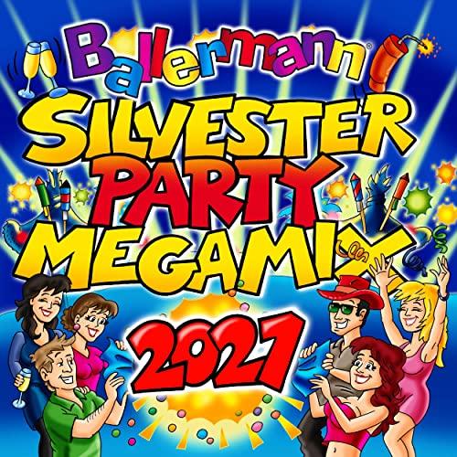 Ballermann Silvesterparty Megamix 2021 (2020)
