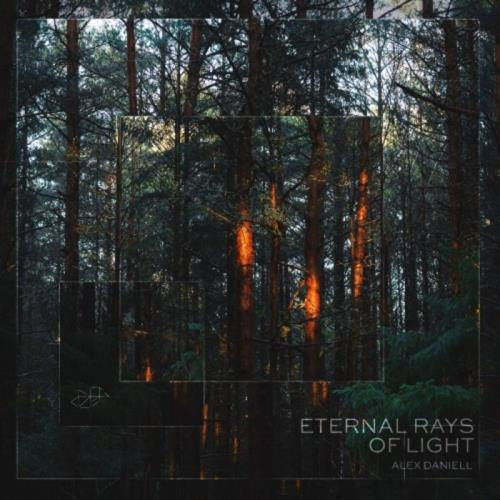 Alex Daniell — Eternal Rays Of Light (2020)