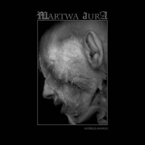 Martwa Aura — Morbus Animus (2020)