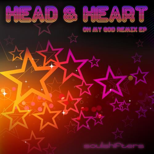 Soulshifters - Head & Heart: Oh My God Remix - EP (2020)