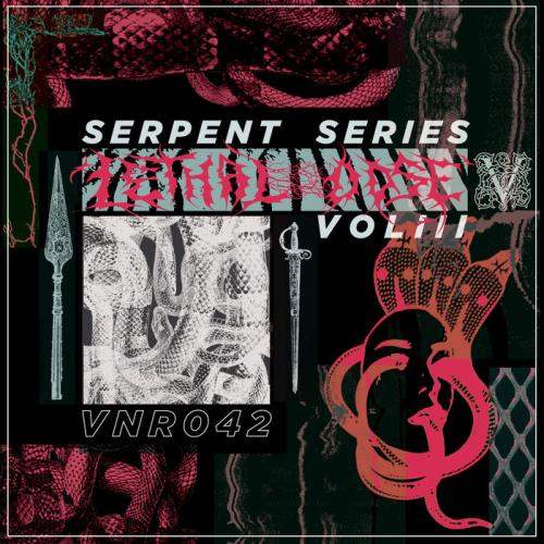 Serpent Series Vol 3 — LETHAL DOSE (2020)