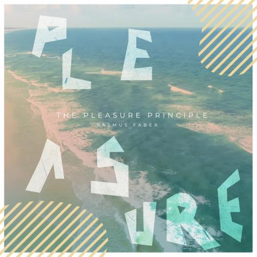 Rasmus Faber — The Pleasure Principle (2020)