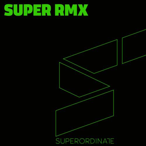 Superordinate Music — Super Rmx, Vol. 11 (2020)