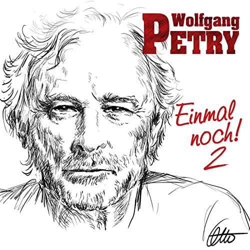 Wolfgang Petry — Einmal Noch 2 (2020)