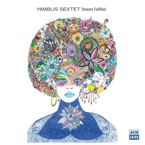 Nimbus Sextet — Dreams Fulfilled (2020)